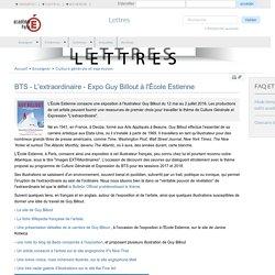 BTS - L'extraordinaire - Expo Guy Billout à l'École Estienne