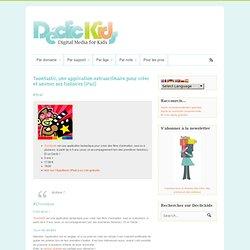 DeclicKids, les meilleures applis iPad iPhone Android Web pour enfants