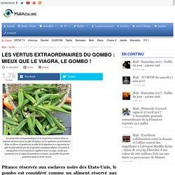 LES VERTUS EXTRAORDINAIRES DU GOMBO : MIEUX QUE LE VIAGRA, LE GOMBO !