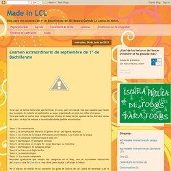 Made in LCL: Examen extraordinario de septiembre de 1º de Bachillerato