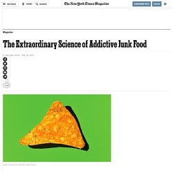 The Extraordinary Science of Addictive Junk Food