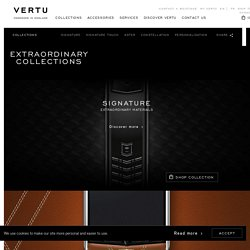 Extraordinary Collections by Vertu