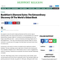 Buddhism's Diamond Sutra: The Extraordinary Discovery Of The World's Oldest Book