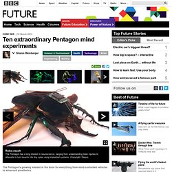 Science & Environment - Ten extraordinary Pentagon mind experiments