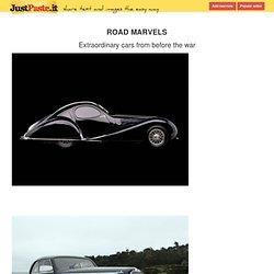 ROAD MARVELS Extraordinary cars from b