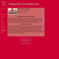 Ordinary Life in Extraordinary Times: History of the Cutural Revolution