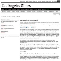 Extraordinary teaches can't overcome poor classroom situations - latimes.com