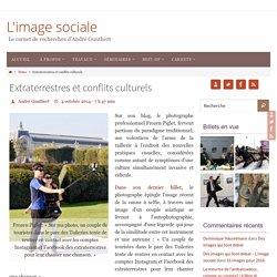 Extraterrestres et conflits culturels