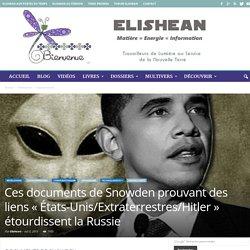 Des documents de Snowden prouvant des liens « États-Unis/Extraterrestres/Hitler » étourdissent la Russie