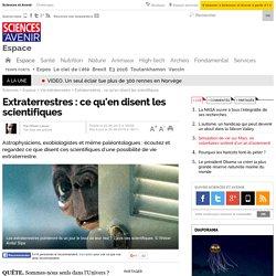 Vie extraterrestre : ce qu'en disent les scientifiques