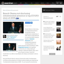 Barack Obama not disclosing extraterrestrial presence is top ET/UFO story of 2009 - Seattle exopolitics