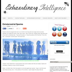 Extraterrestrial Species : Extraordinary Intelligence