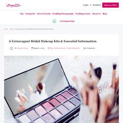 6 Extravagant Bridal Makeup Kits and More