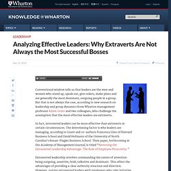 Analyzing Effective Leaders: Why Extraverts Are Not Always the Most Successful Bosses