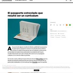 El pasaporte extraviado que resultó ser un currículum