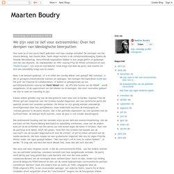 Maarten Boudry: We zijn veel te lief voor extreemlinks: Over het dempen van ideologische beerputten