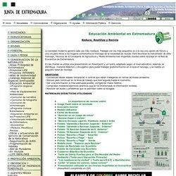 Reduce, Reutiliza y Recicla - Educación Ambiental en Extremadura Reduce, Reu...