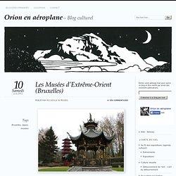 Les Musées d'Extrême-Orient (Bruxelles)