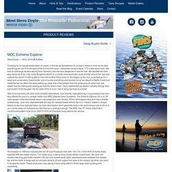 MDC Extreme Explorer - The Nomadic Fisherman