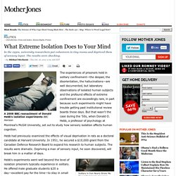 What Extreme Isolation Does to Your Mind
