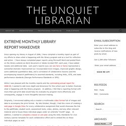 Extreme Monthly Library Report Makeover