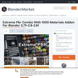 Extreme PBR Combo With 1000 Materials addon for Blender 2.79-2.8-2.81