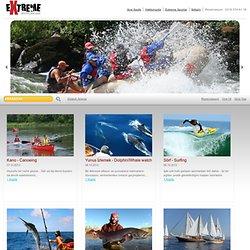 Extreme Su Sporları | Kano | Yunus İzlemek | Jetski | Rafting | Su Kayağı | Rüzgar Sörfü