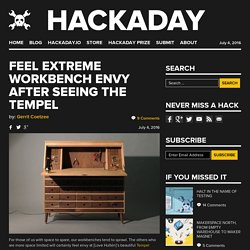 Feel Extreme Workbench Envy After Seeing The Tempel