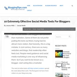 10 Extremely Effective Social Media Tools For Bloggers