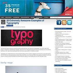 50 Extremely Awesome Examples of Typography :: Reflex Stock Photo Blog