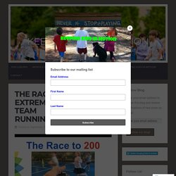 The Race to 200 – An EXTREMELY Motivating, TEAM Running Challenge – Keeping Kids in motion