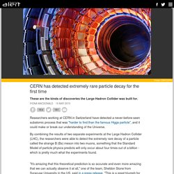 CERN has detected extremely rare particle decay for the first time