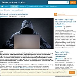 Better Internet for Kids - Online extremism and radicalisation