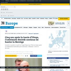 Cinq ans après la tuerie d'Utoya, l'extrémiste Breivik continue de hanter la Norvège