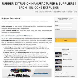 Rubber Extrusions - Rubber Extrusion Manufacturer & Suppliers