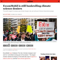 ExxonMobil is still bankrolling climate science deniers