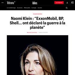 """Naomi Klein : """"ExxonMobil, BP, Shell... ont déclaré la guerre à la planète"""""""
