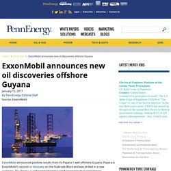 ExxonMobil announces new oil discoveries offshore Guyana