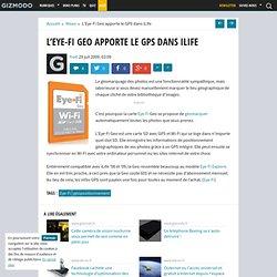 L'Eye-Fi Geo apporte le GPS dans iLife - Gizmodo -