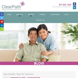 Eye Health Tips for Seniors