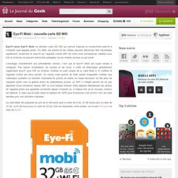 Eye-Fi Mobi : nouvelle carte SD Wifi
