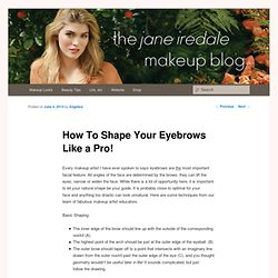 How To Shape Your Eyebrows Like a Pro!