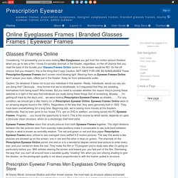 Eyewear Frames - Prescription Eyewear