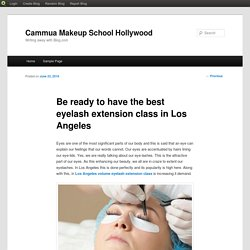 Be ready to have the best eyelash extension class in Los Angeles