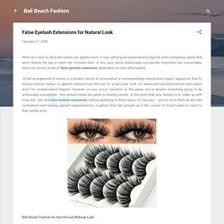 False Eyelash Extensions for Natural Look