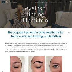 The Verve Lounge - eyelash tinting Hamilton