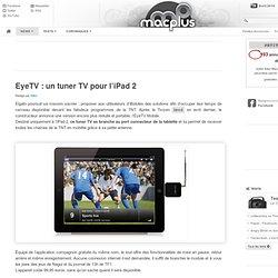EyeTV: un tuner TV pour l'iPad 2