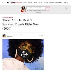 Eyewear Trends Of 2020 - A Must Have Accessory For Your Face Mask
