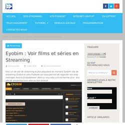Eyobim : Voir films et séries en Streaming