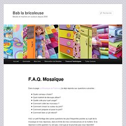 F.A.Q. Mosaïque